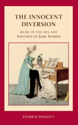 In the time of Jane Austen music was an essential part of a young lady's education, and an important weapon in her sexual armoury. Jane Austen herself was not an outstanding performer, but she kept ...