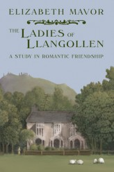 In 1778 two women ran away from their aristocratic homes in Ireland to make a new life together. Disowned by their families, they were soon in debt, but persevered towards their goal of living together ...