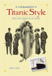 The maiden voyage of the Titanic in 1912 took place at a time when fashions were undergoing a major change on both sides of the Atlantic. The vessel carried hundreds of wealthy passengers...